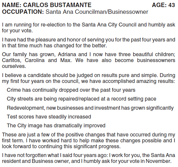 The O.C. Voter Registrar finally posted all the candidate statements for the local candidates in Orange County. I read Santa Ana Councilman Carlos Bustamante's statement – it is chock full […]