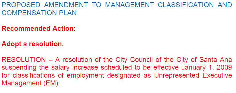 It looks like Santa Ana City Manager Dave Ream and his henchmen won't be getting a raise on January 1.  The Santa Ana City Council agenda for tonight's meeting indicates […]