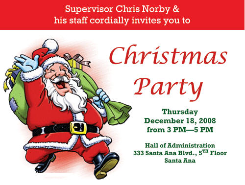O.C. Supervisor Chris Norby is hosting a Christmas Party at his office, at the Orange County Hall of Administration, in Santa Ana, on the 5th floor, today, Dec. 18, from […]
