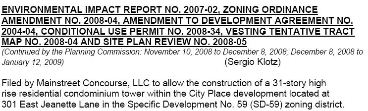 He's back…developer Robert Bisno will be begging once more, at Santa Ana's Planning Commission, for approval of his request to build a completely unnecessary luxury condo tower next to his […]