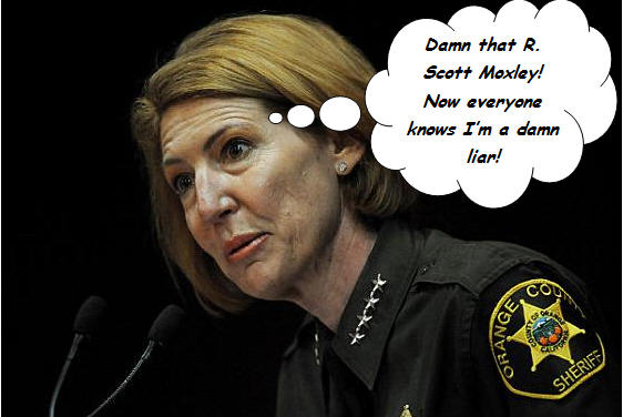 R. Scott Moxley is at it again!  He has busted yet another lame O.C. Sheriff.  This time he caught O.C. Sheriff Sandra Hutchens lying through her teeth! Here are some […]