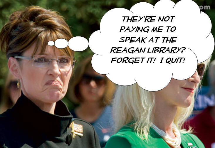 Sarah Palin has quit again. This time she walked out on the Simi Valley Republican Women's event at the Reagan Library, according to Politico.com. Even better – she quit via […]
