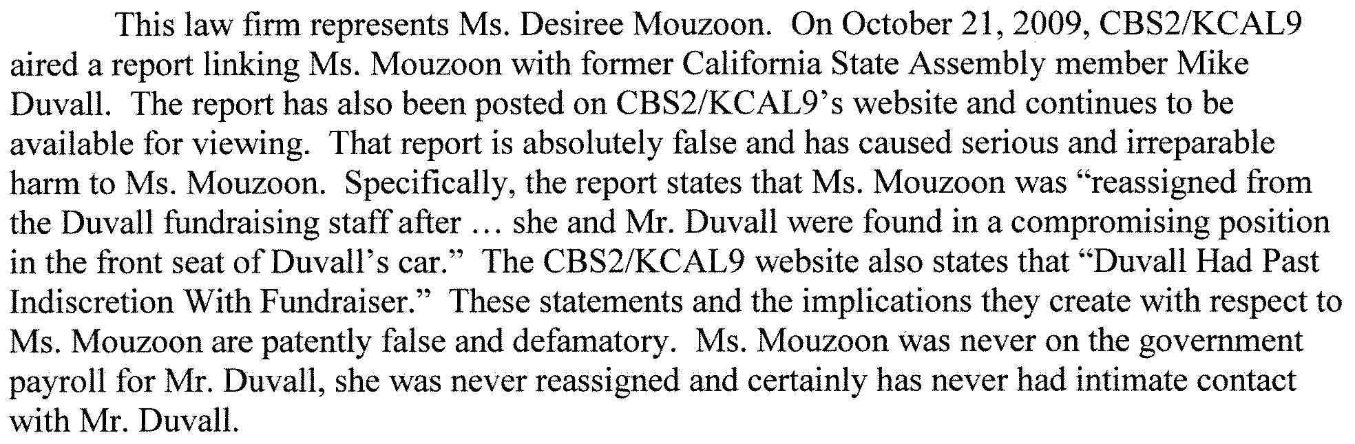 Are you wondering where our post about Mike Duvall, Desiree Mouzoon and Dick Ackerman went?  We received, via email, a letter from an attorney named Corbett Williams, and signed by another […]