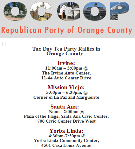 A friend of mine asked me the other day if the Orange County Republican Party had indeed hijacked today's Tax Day Tea Party protests.  He explained that he could not […]