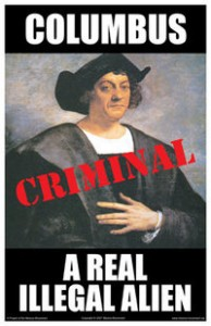 Columbus was an illegal