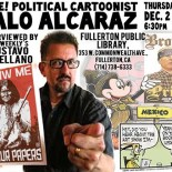""". . . . . Political cartoonist Lalo Alcaraz of """"La Cucaracha"""" fame will be visiting the Fullerton Public Library this week. He'll be interviewed by OC Weekly's Gustavo Arellano […]"""