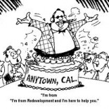 The following letter was sent to members of the state assembly in support of governor Brown's proposal to terminate California's redevelopment agencies. Author Bob Blue is the owner of Bernard […]