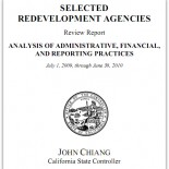 ". . . By the Fullerton Savage Remember State Controller John Chaing's review of  ""Selected Redevelopment Agencies"" in California? His office's five week study of a sample of 18 agencies […]"