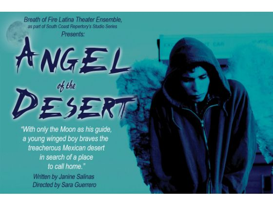 . . . . . Breath of Fire Latina Theater Ensemble Presents 'Angel of the Desert' (written by Janine Salinas and directed by Sara Guerrero) as part of South Coast […]