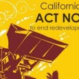 . . . All redevelopment agencies in CA officially abolished. What a surprise Christmas gift from our Supreme Court, especially when they voted unanimously (7-0) to uphold AB X 1- […]