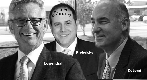Adam Probolsky and his hair, with Alan Lowenthal and Gary DeLong