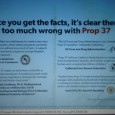 No on Prop 37 has now resorted to breaking the law when it comes to fighting Yes on Prop 37, the Right to Know campaign. Above is apicture of […]