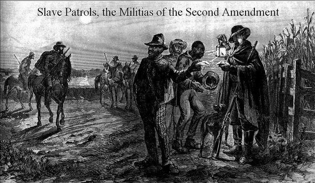 Second Amendment and Slave Patrols