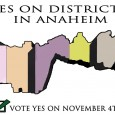 . . . This time, it IS time, Anaheim! The Recommended Plan — also known as the People's Map and the Reyes 2 Map — has a new name tonight:  It's […]