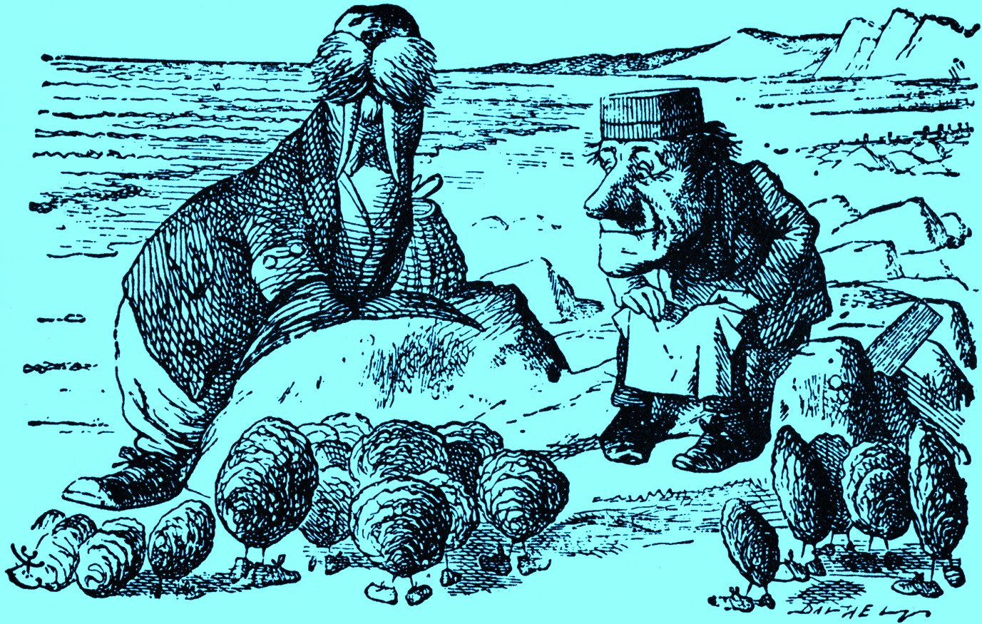 The Walrus and the Carpenter Were walking close at hand; They wept like anything to see Such quantities of sand: If this were only cleared away,' They said, it would be grand!' 'If seven maids with seven mops Swept it for half a year, Do you suppose,' the Walrus said, That they could get it clear?' I doubt it,' said the Carpenter, And shed a bitter tear. ... 'The time has come,' the Walrus said, To talk of many things: Of shoes — and ships — and sealing-wax — Of cabbages — and kings — And why the sea is boiling hot — And whether pigs have wings.' Winships! That's your cue!